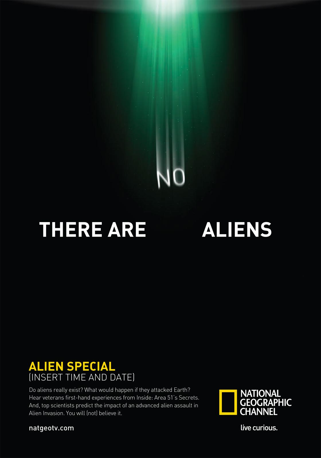 National Geographic Print Ad -  There are no aliens