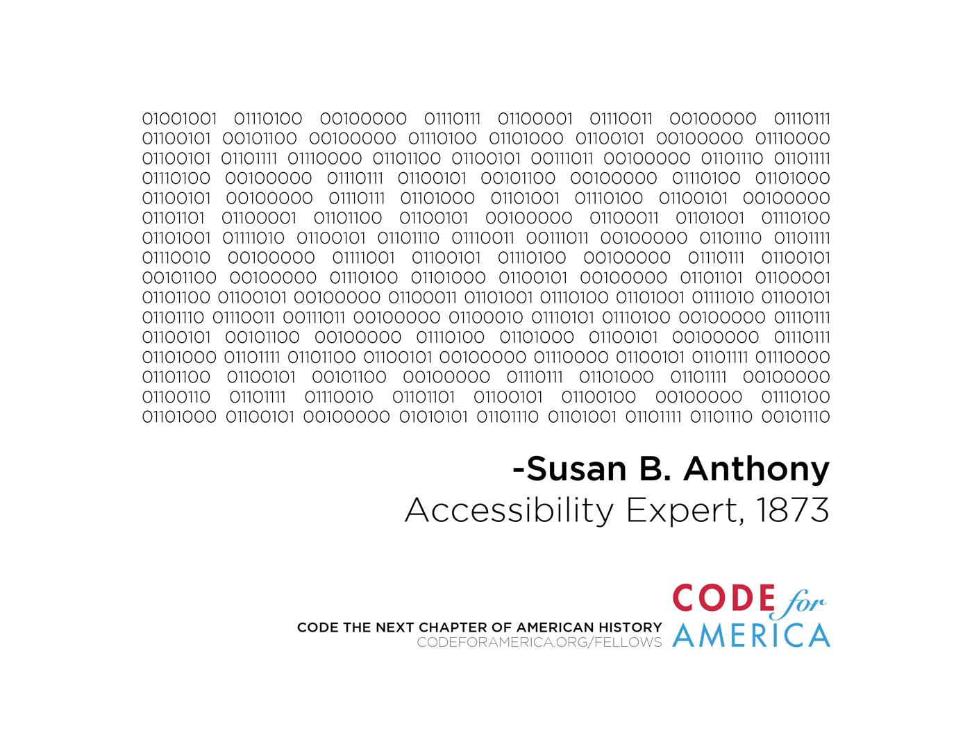 Code for America Print Ad -  Susan B. Anthony, 1873, Accessibility Expert