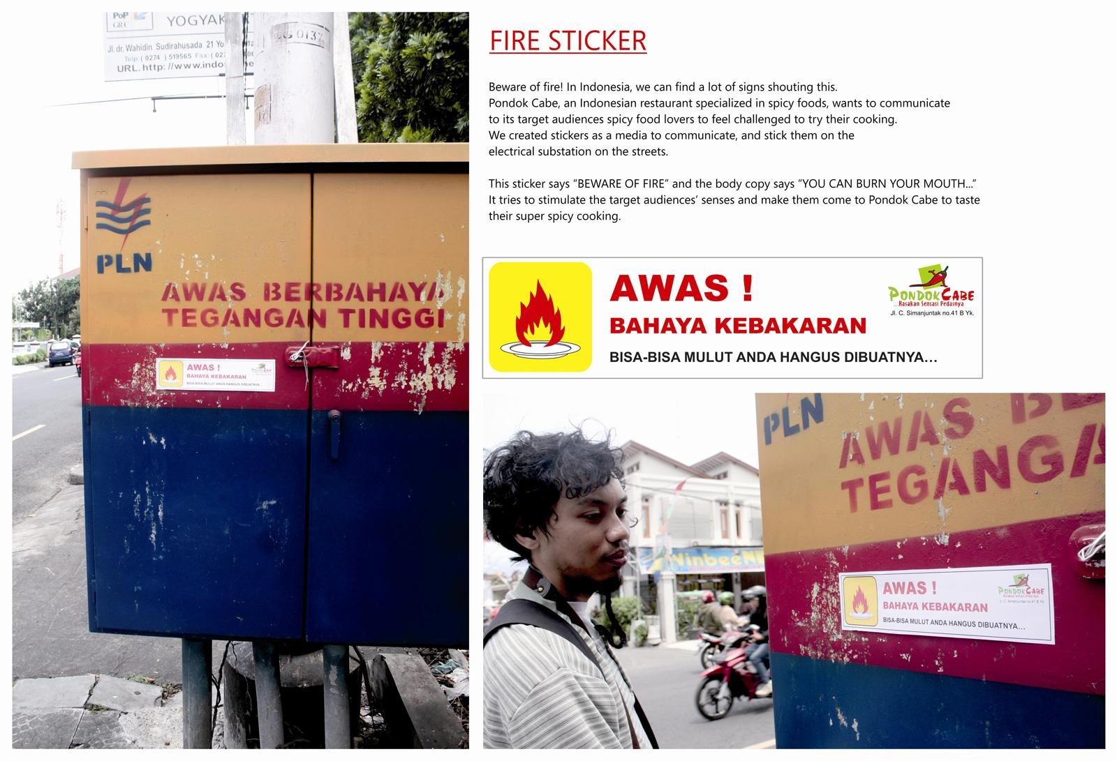 Pondok Cabe Ambient Ad -  Beware of fire