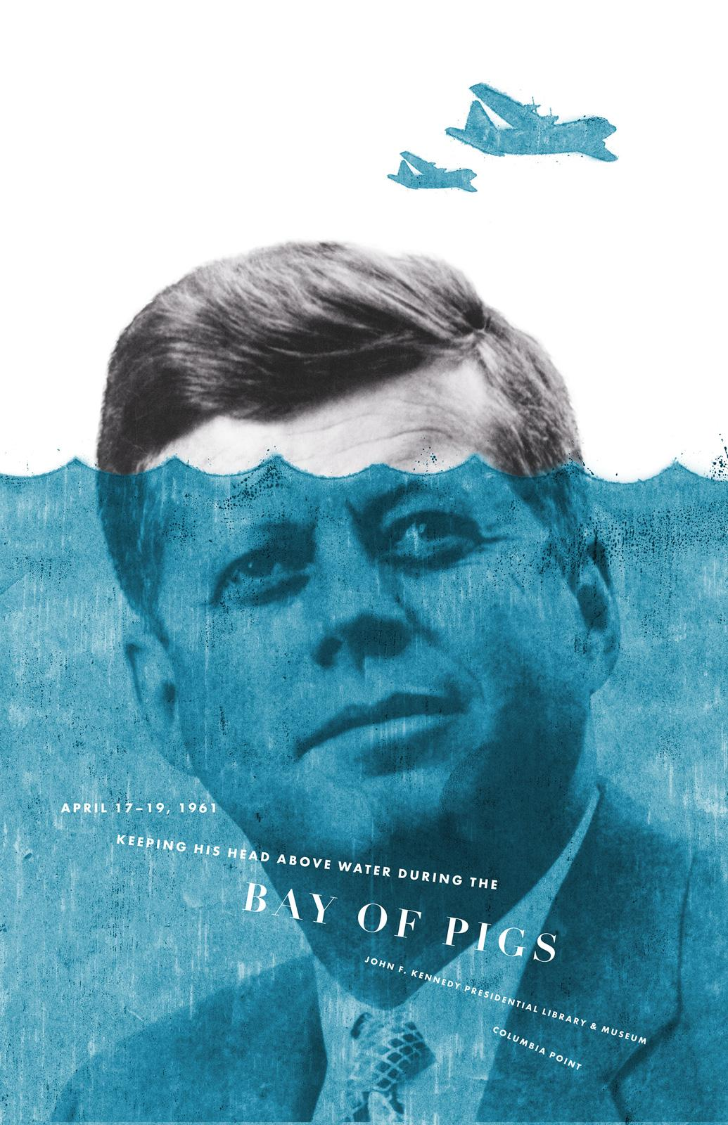The JFK Presidential Library and Museum Print Ad -  Bay of pigs