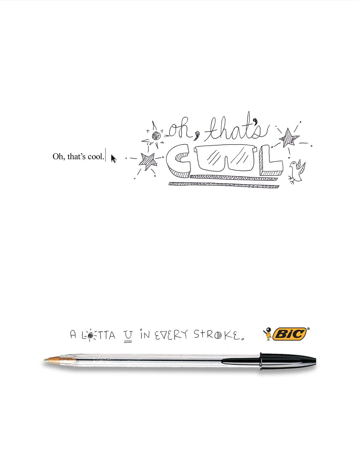 BIC Print Ad -  Oh, that's cool.