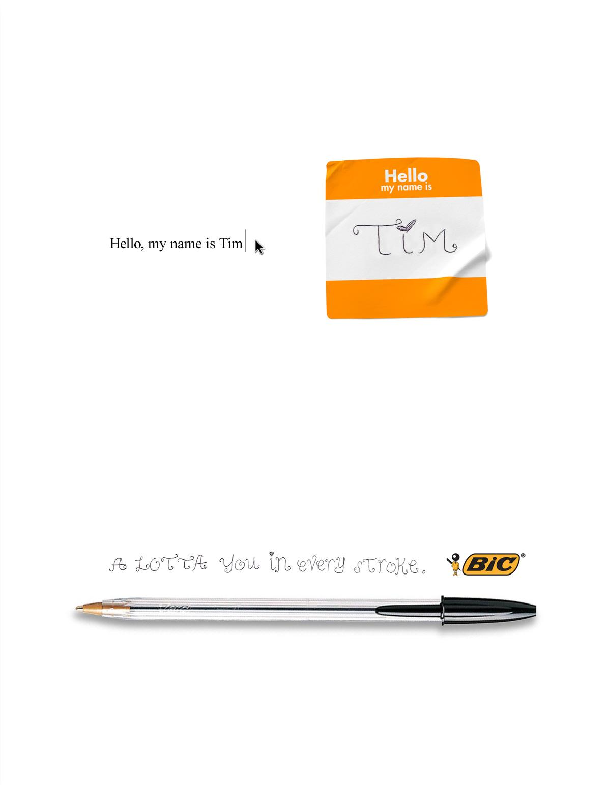 BIC Print Ad -  Hello, my name is Tim