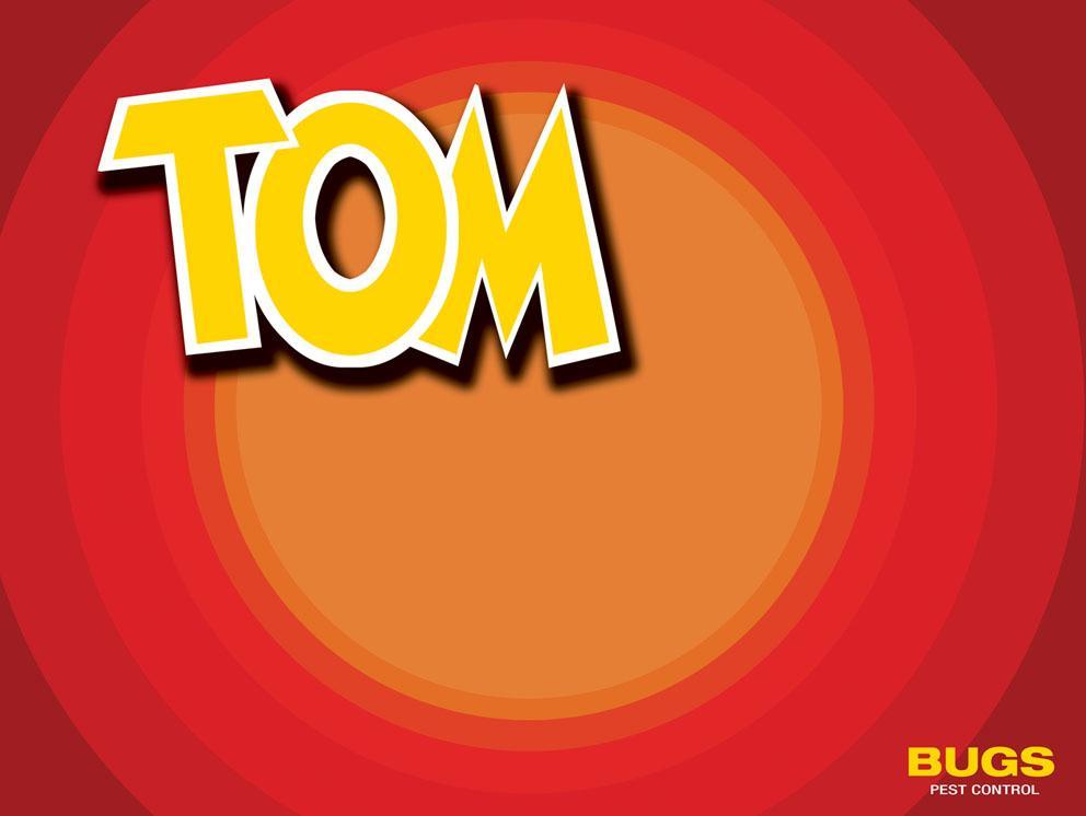Bugs Print Ad -  Tom