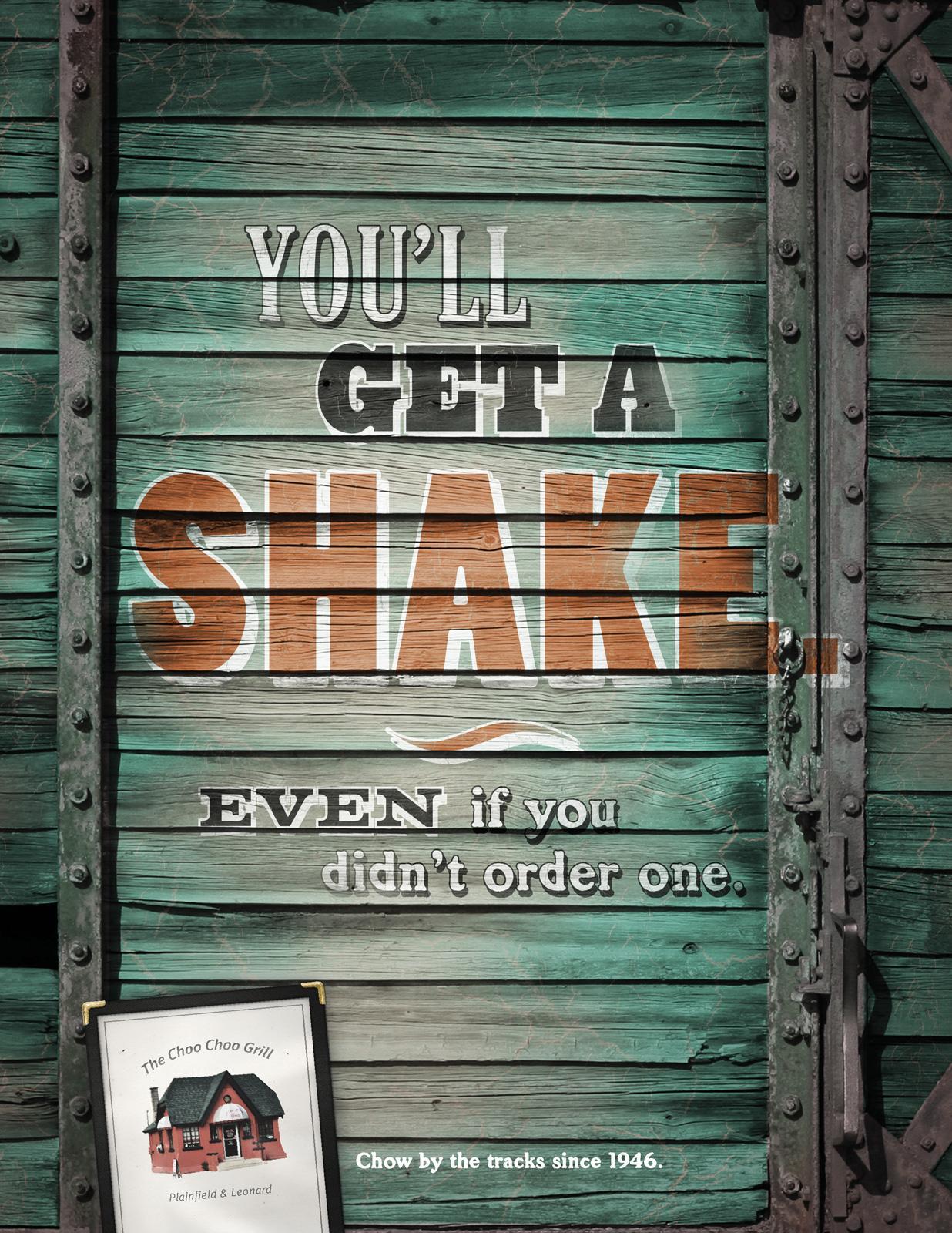 The Choo Choo Grill Print Ad -  Shake