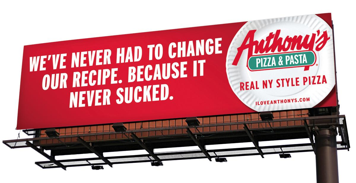 Anthony's Pizza & Pasta Outdoor Ad -  Recipe
