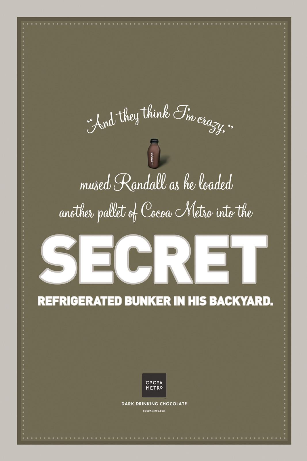Cocoa Metro Outdoor Ad -  Story poster campaign, Secret