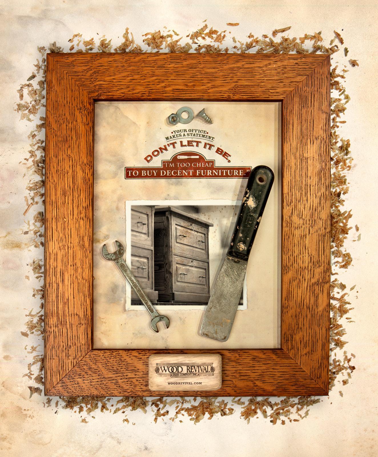 Wood Revival Print Ad -  Statement