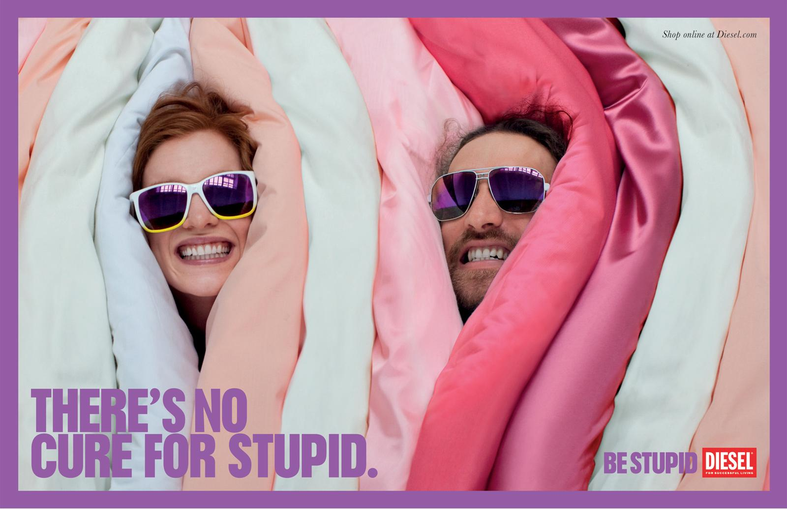 Diesel Outdoor Ad -  Be stupid, There is no cure for stupid