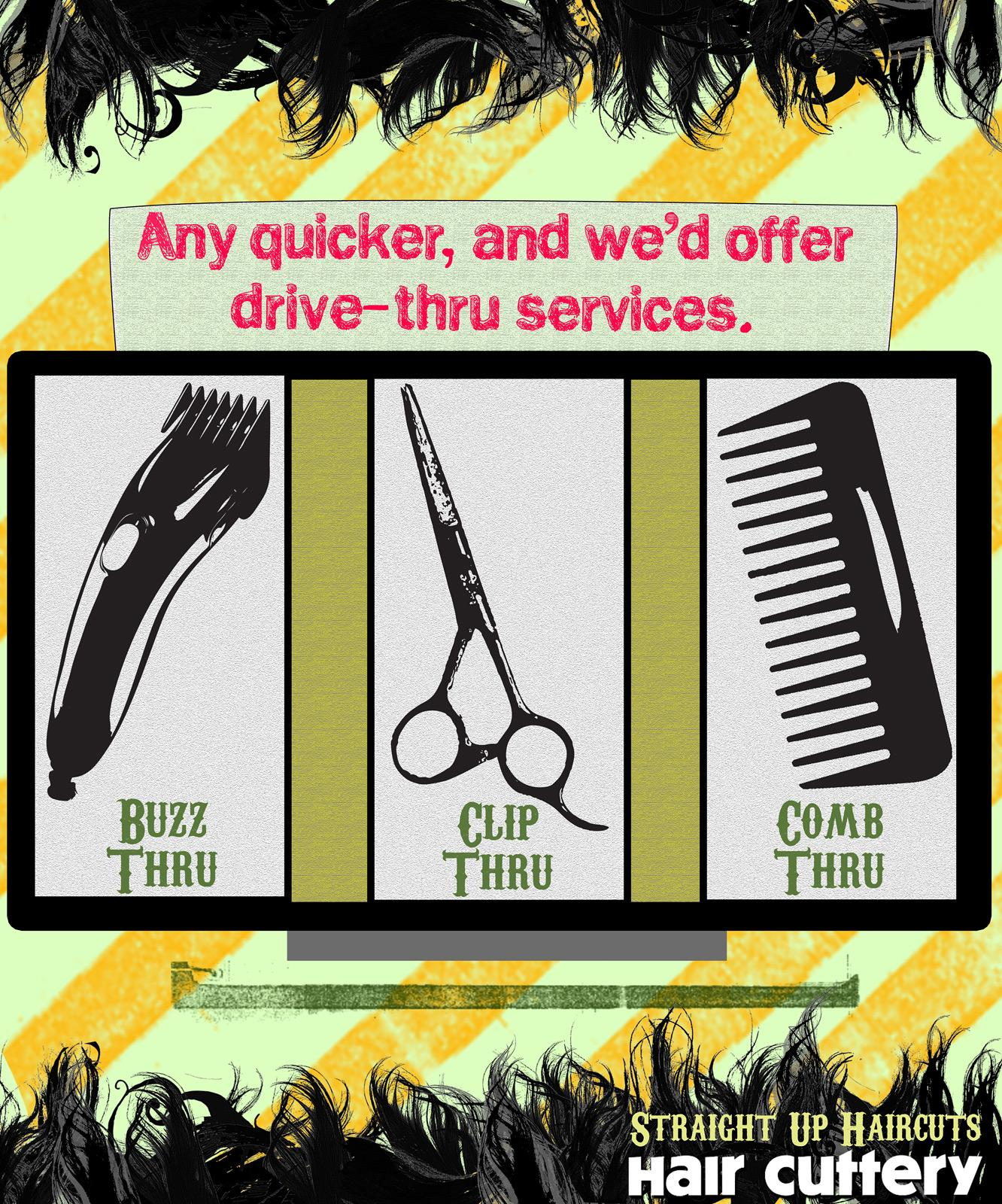 Hair Cuttery Print Advert By Miami Ad School Drive Thru Ads Of
