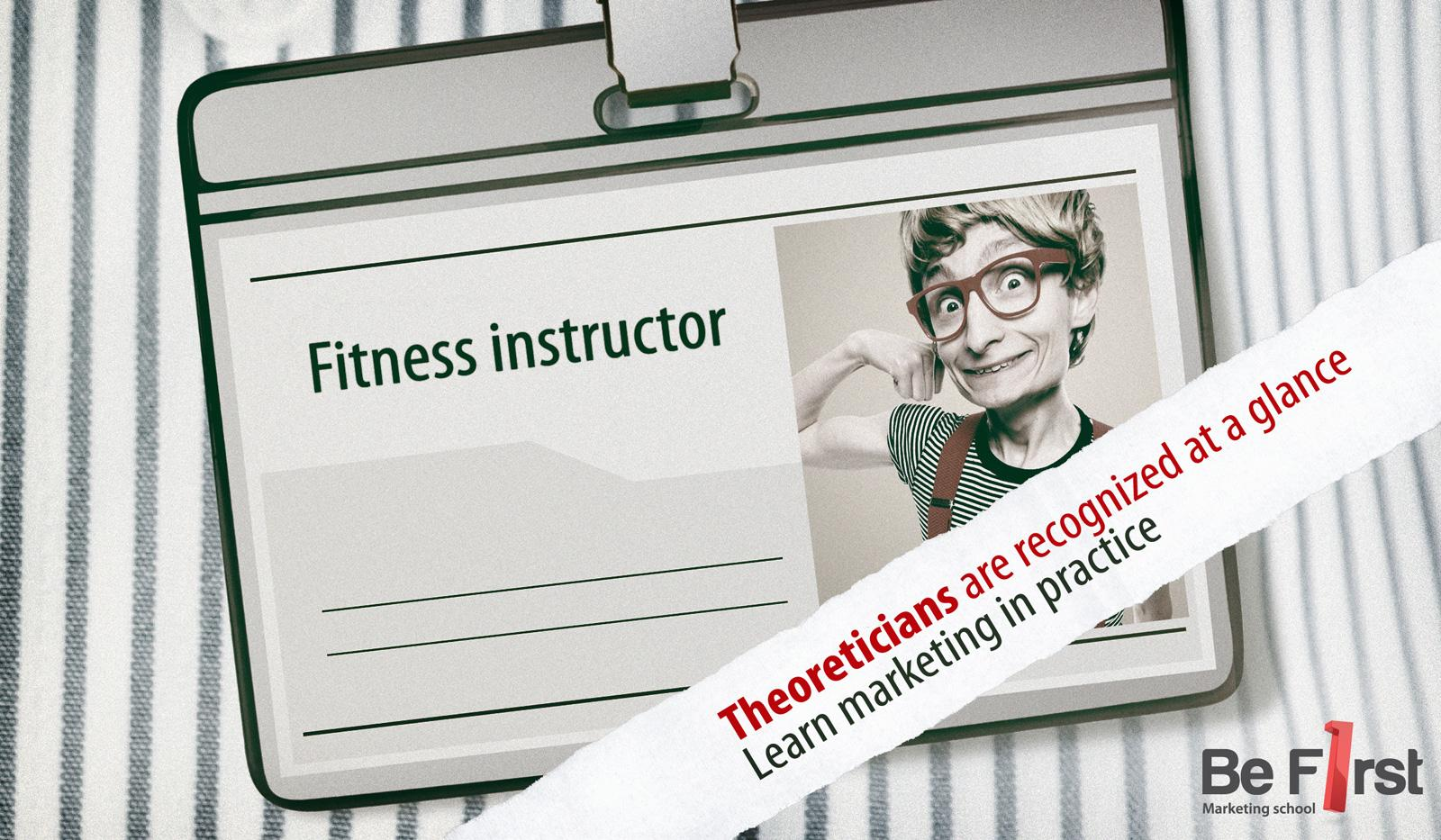 Be first Print Ad -  Fitness instructor