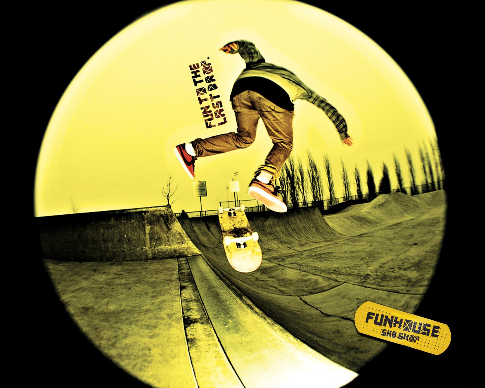 Funhouse SK8 Print Ad -  Fun to the last drop