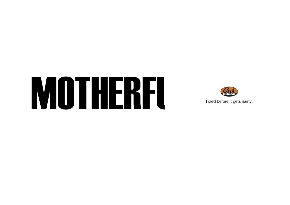 Geek Squad Print Ad -  Motherf