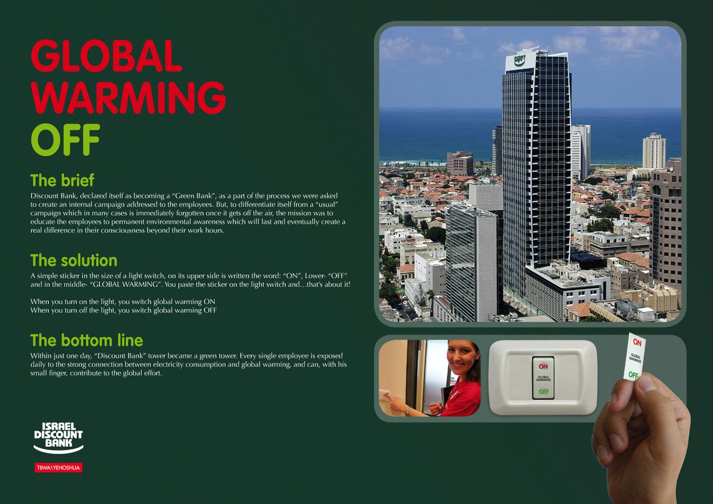 Discount Bank Ambient Ad -  Global warming off