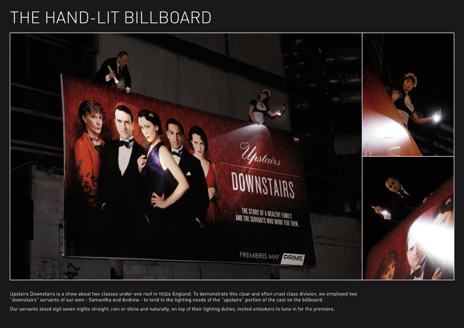 Upstairs Downstairs Outdoor Ad -  The Hand-lit billboard
