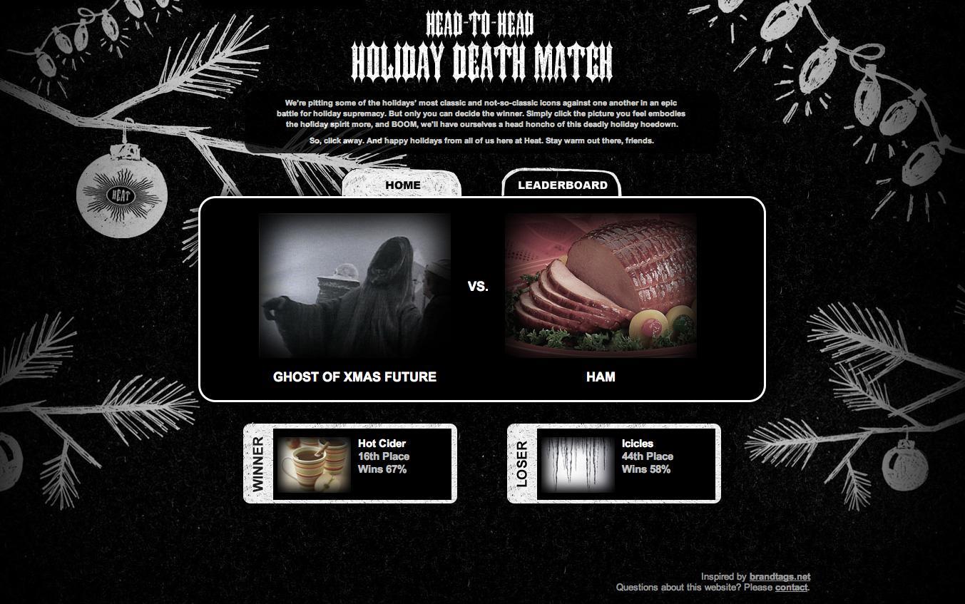 Heat Digital Ad -  Head-to-Head Holiday Death Match