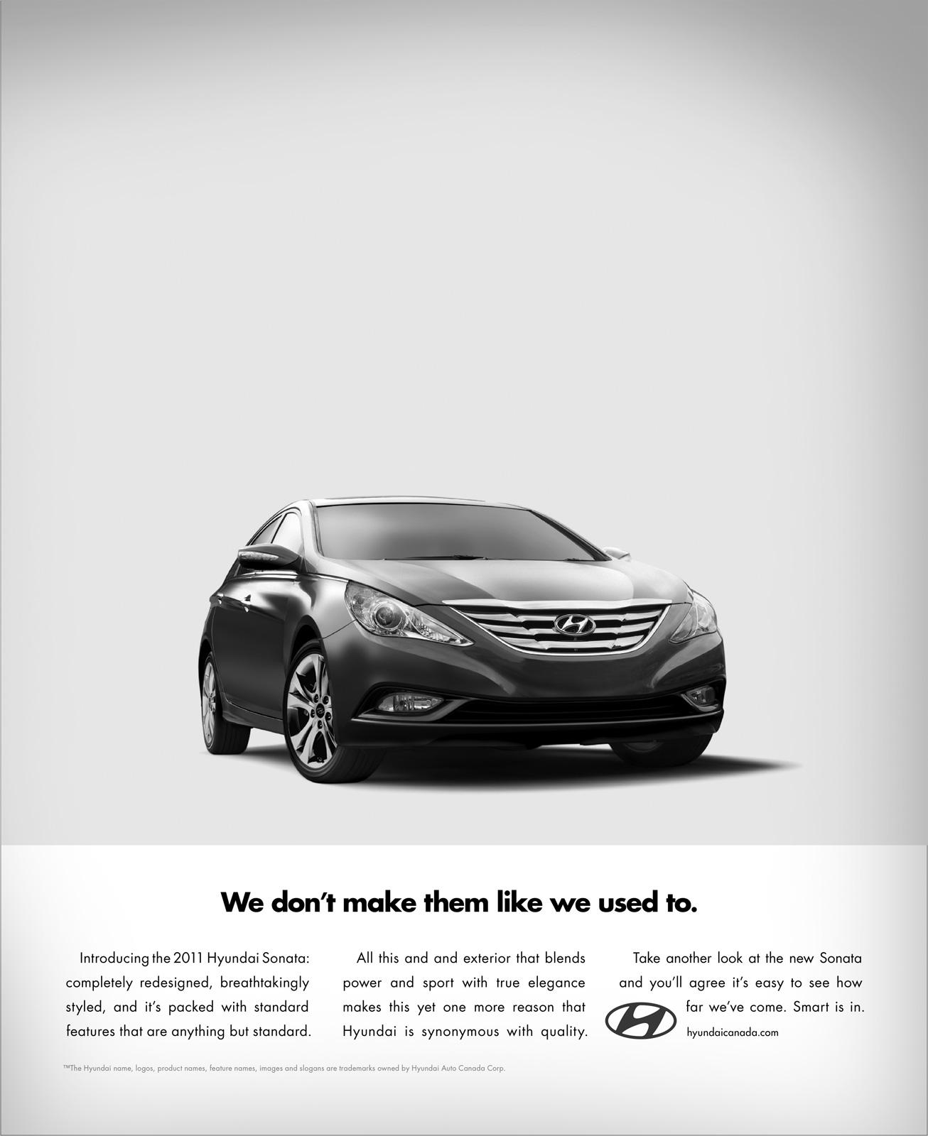 Hyundai Print Ad -  We don't make them like we used to do