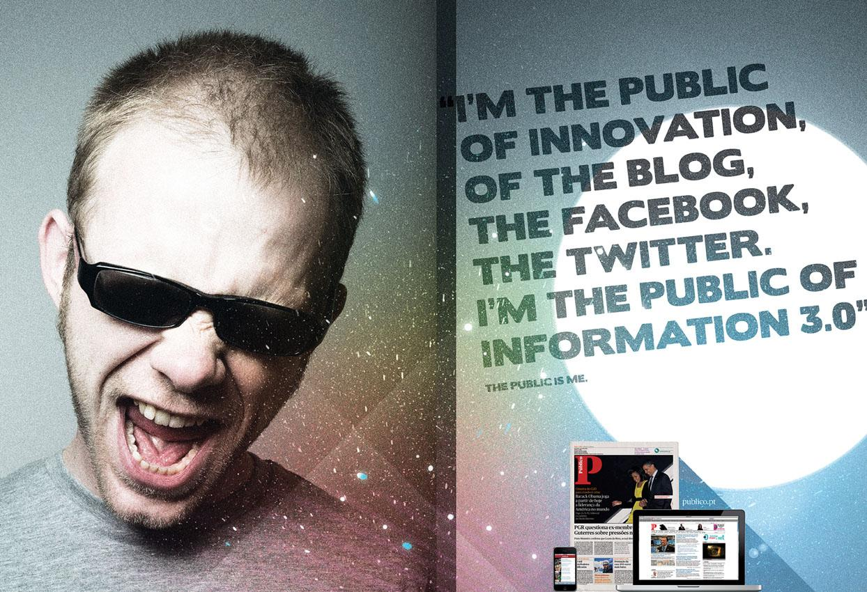 Público Print Ad -  The public is me, 3