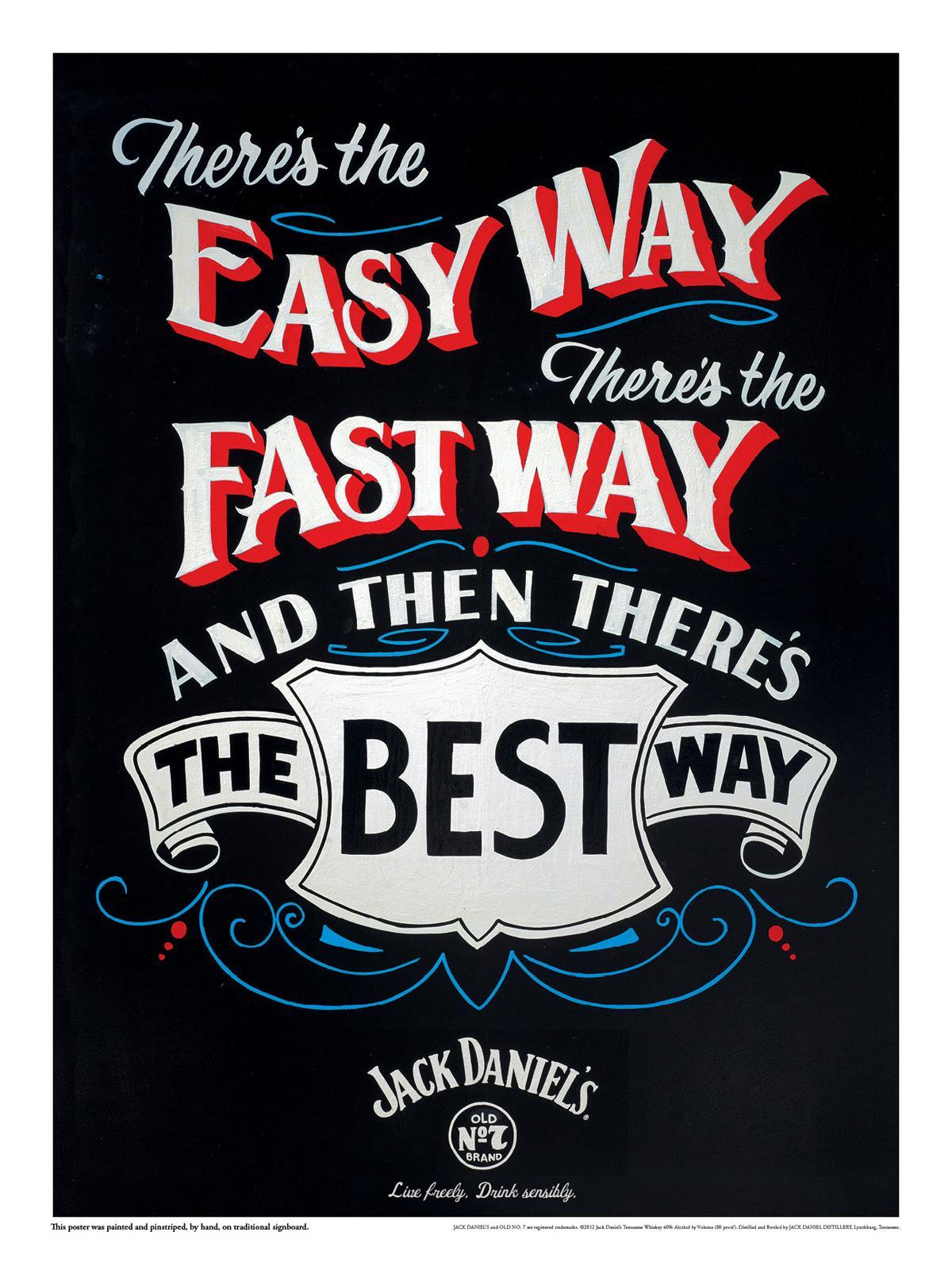 Jack Daniel's Outdoor Ad -  The best way