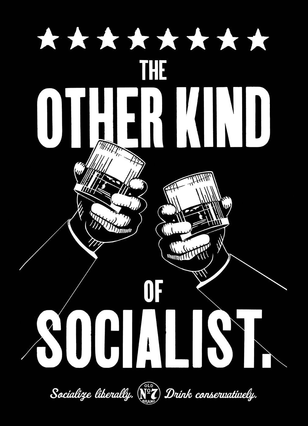 Jack Daniel's Print Ad -  Socialist
