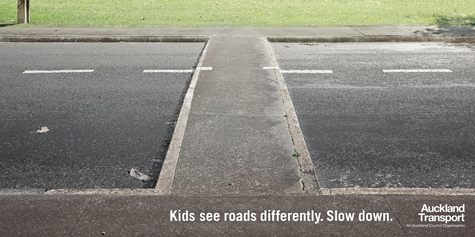 Auckland Transport Outdoor Ad -  Kids see roads differently