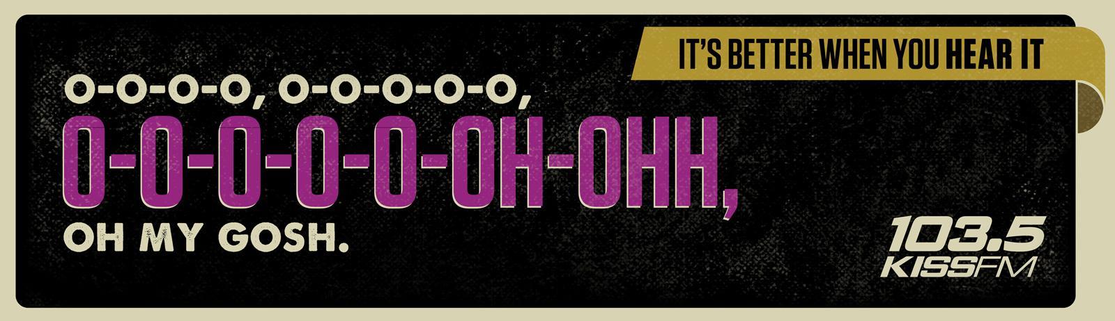 KISS FM Outdoor Ad -  OMG