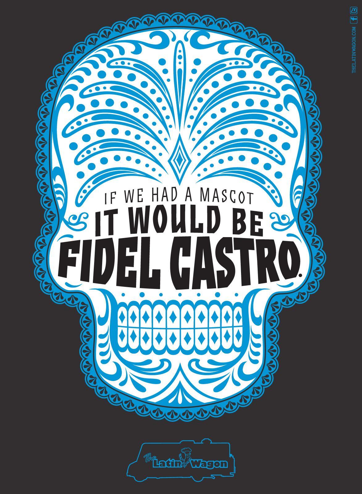 Latin Wagon Print Ad -  Fidel Castro