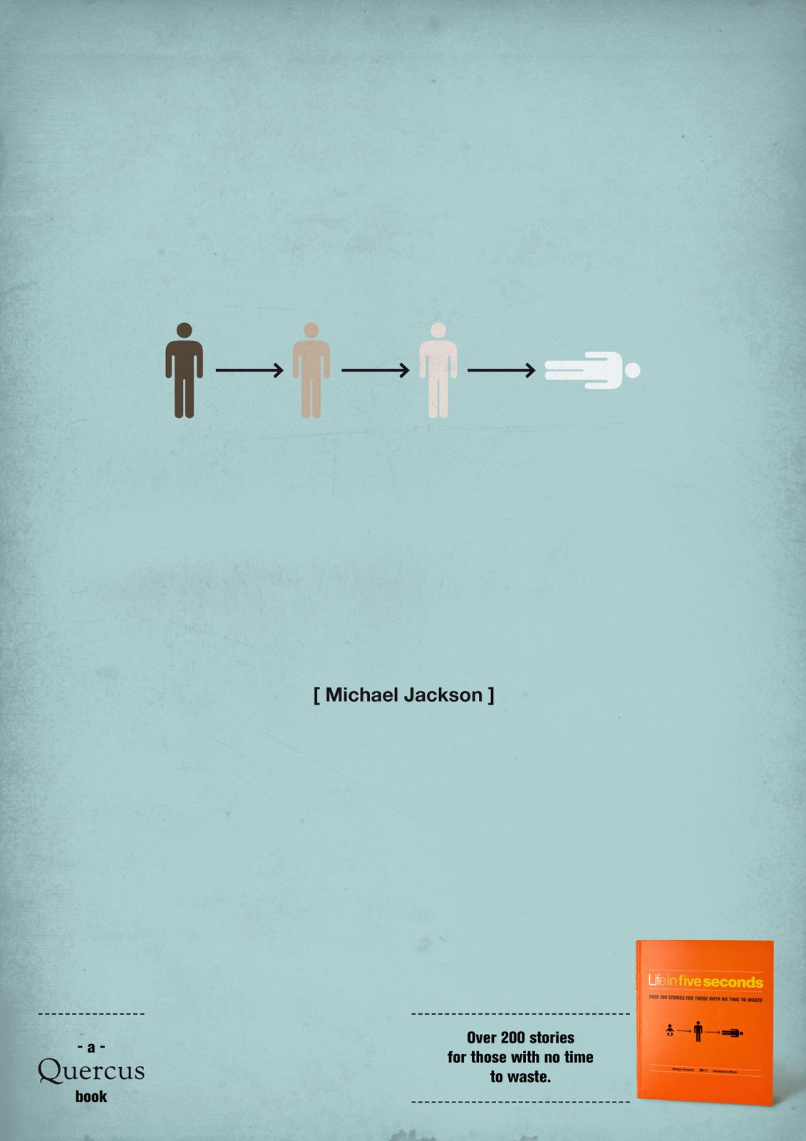 Quercus Books Print Ad -  Life in five seconds, Michael Jackson