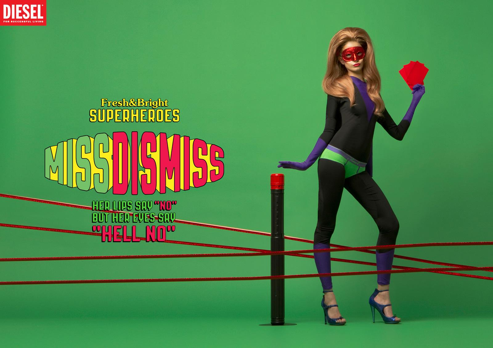 Diesel Print Ad -  Fresh & Bright Superheroes, Miss Dismiss