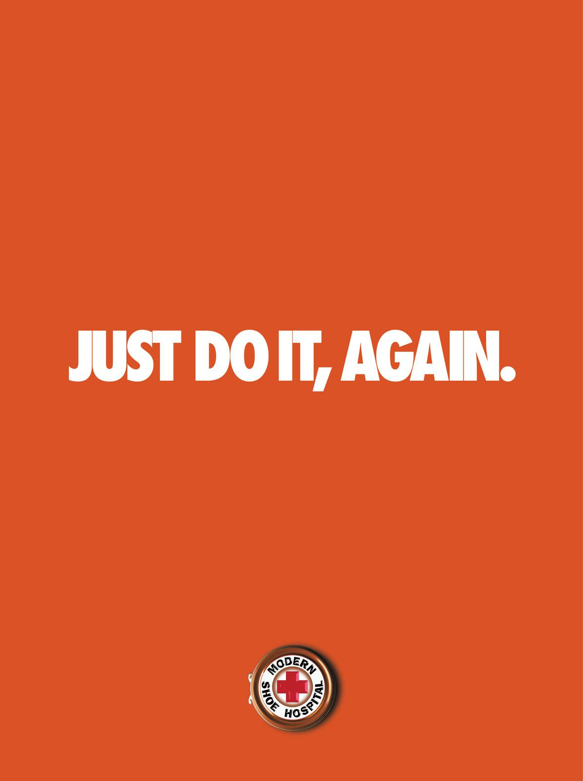 Modern Shoe Hospital Print Ad -  Just Do It, Again