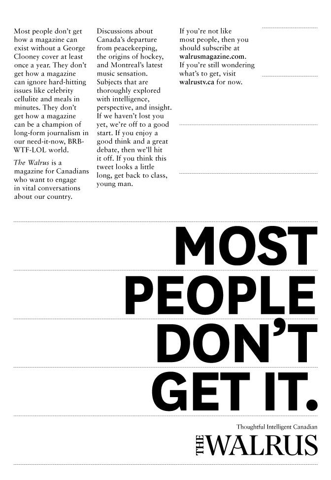 The Walrus Print Ad -  Most people don't get it.