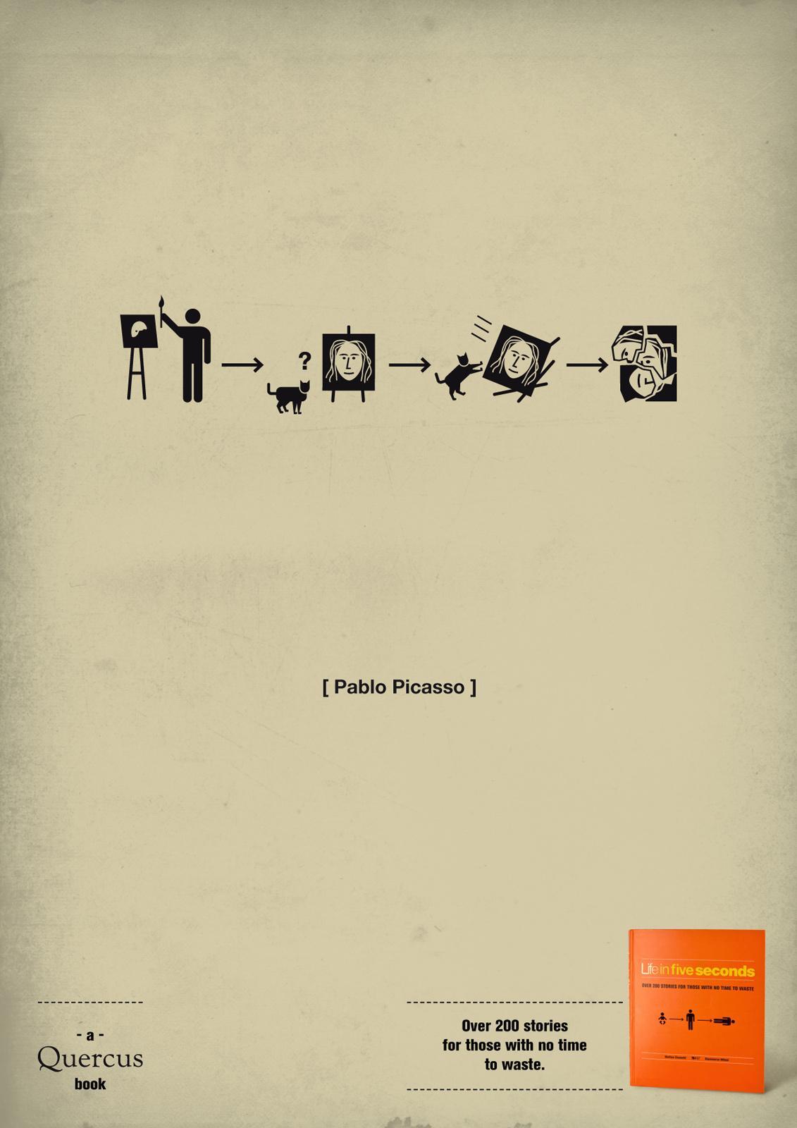 Quercus Books Print Ad -  Life in five seconds, Pablo Picasso