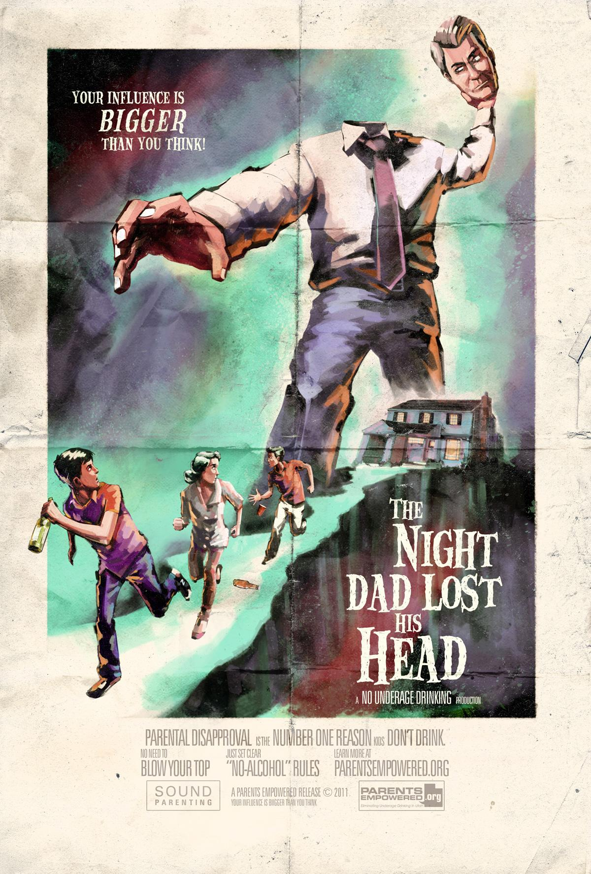 Parents Empowered Outdoor Ad -  Your Influence Is Bigger Than You Think, The Night Dad Lost His Head