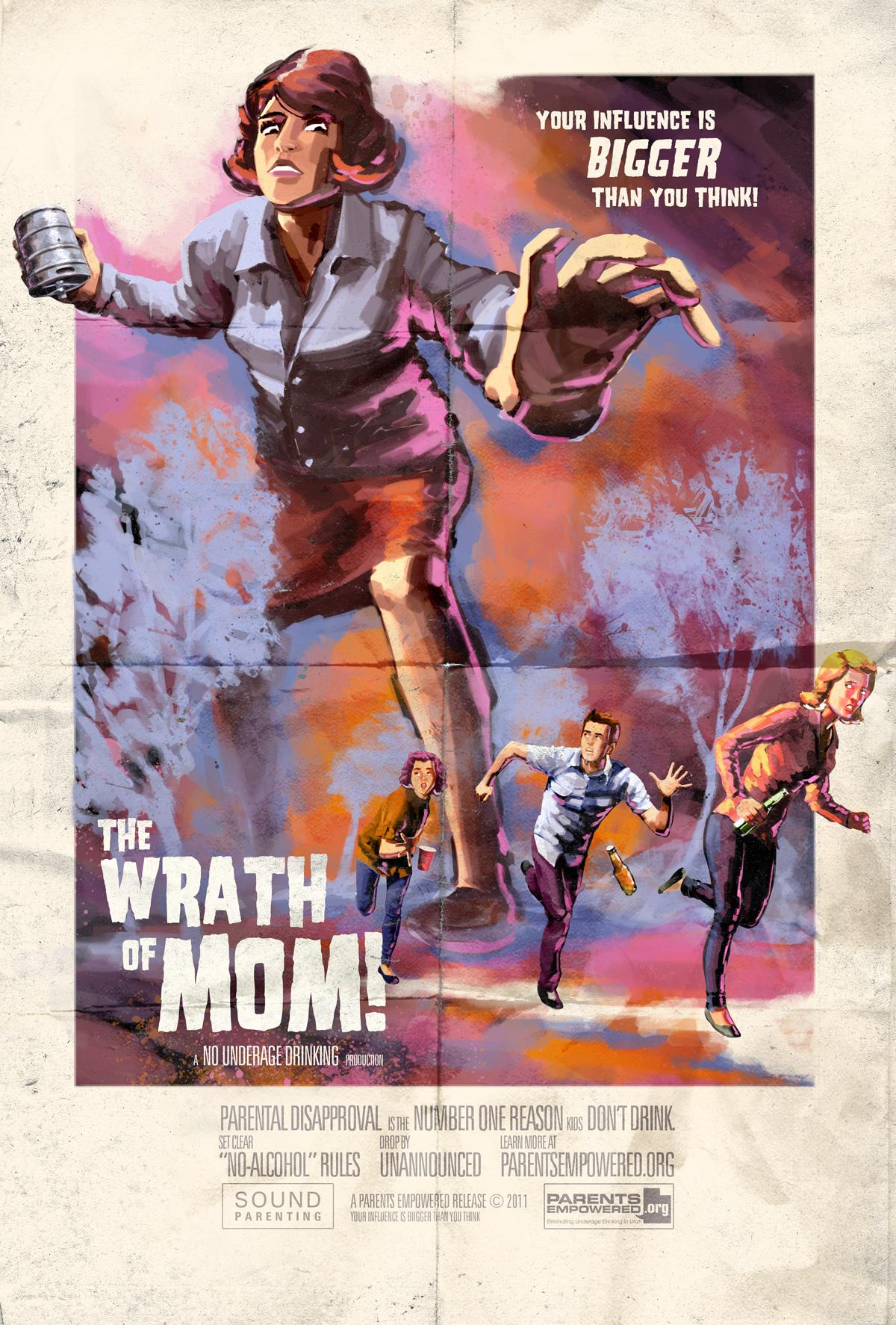 Parents Empowered Outdoor Ad -  Your Influence Is Bigger Than You Think, The Wrath of Mom