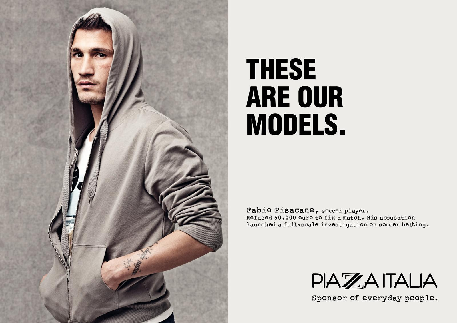 Piazza Italia Print Ad -  Our models, Pisacane