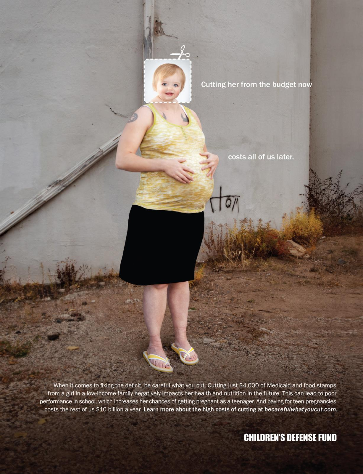Children's Defense Fund Print Ad -  Be Careful What You Cut, Pregnant