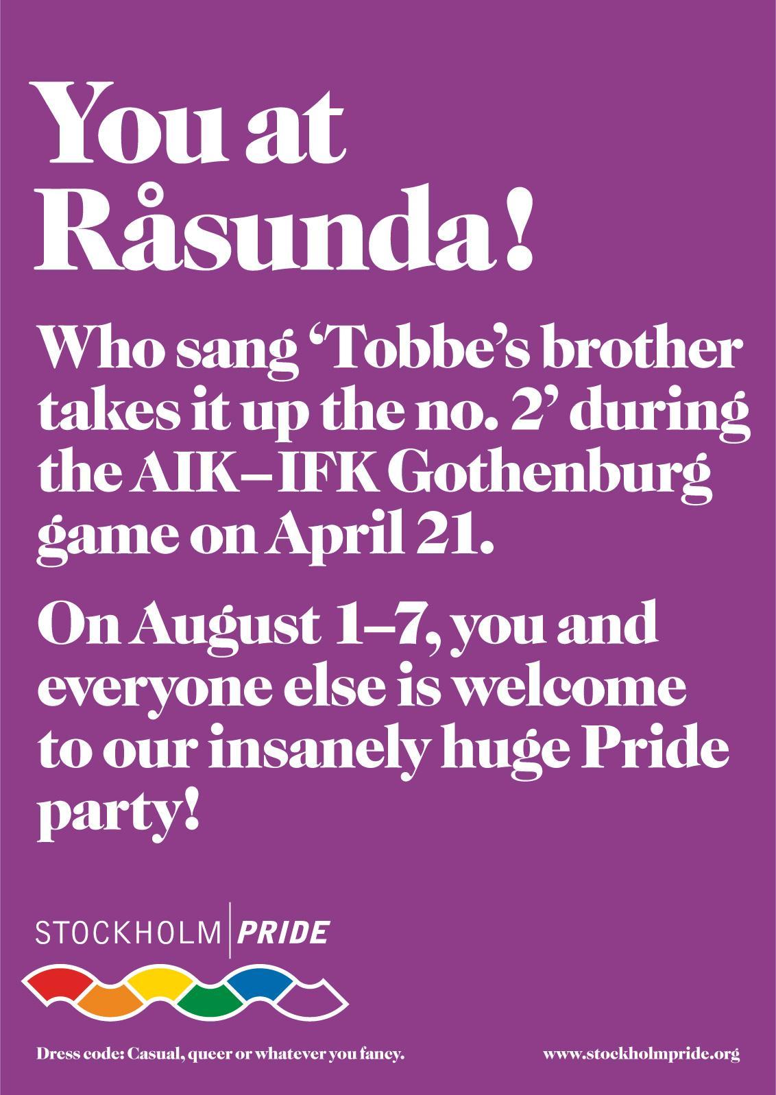 Stockholm Pride Print Ad -  Rasunda