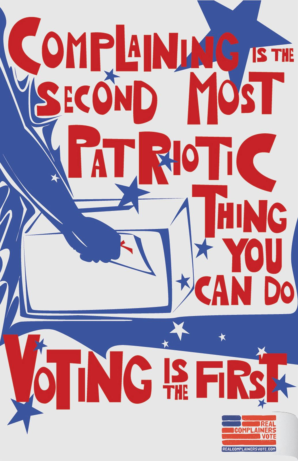 Real Complainers Vote Outdoor Ad -  Complaining is the second most patriotic thing you can do