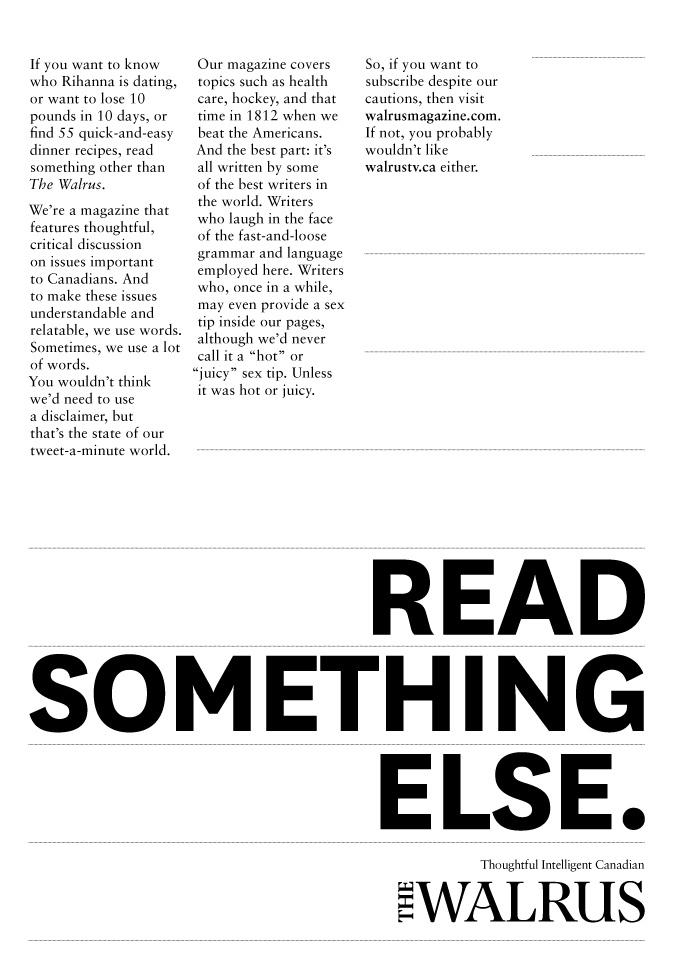 The Walrus Print Ad -  Read something else