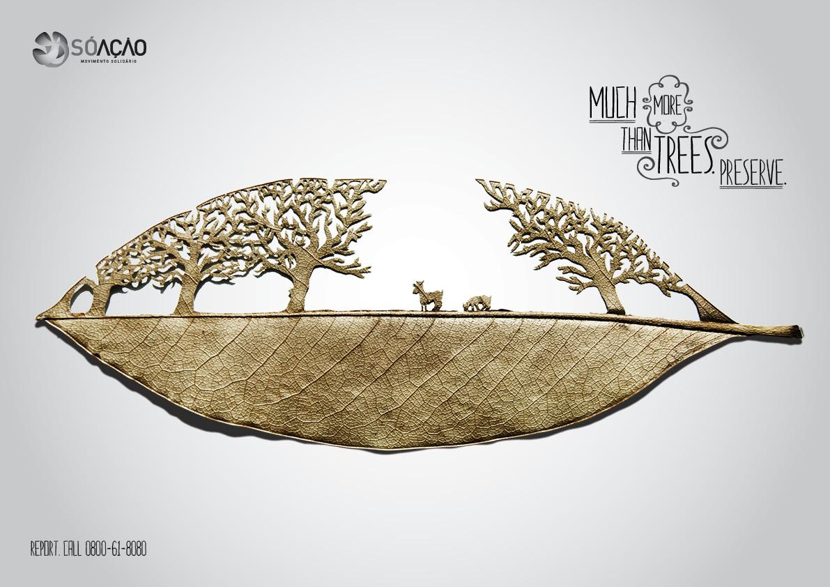 SÓ AÇÃO Print Ad -  Much more than trees, 3