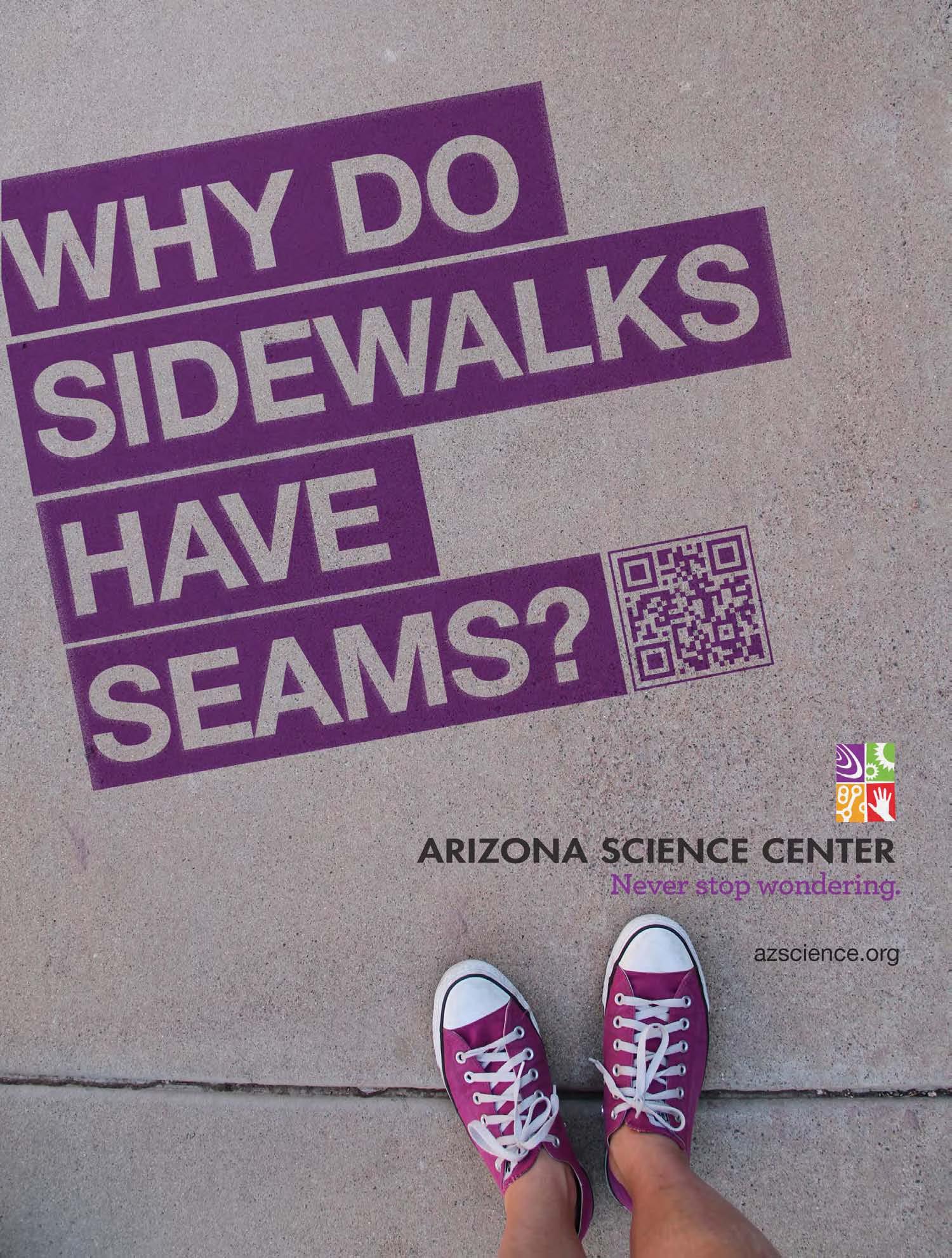 Arizona Science Center Outdoor Ad -  Never stop wondering, Sidewalk seams
