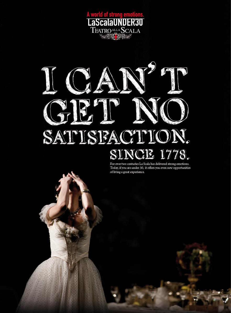 Teatro alla Scala Print Ad -  I can't get no satisfaction
