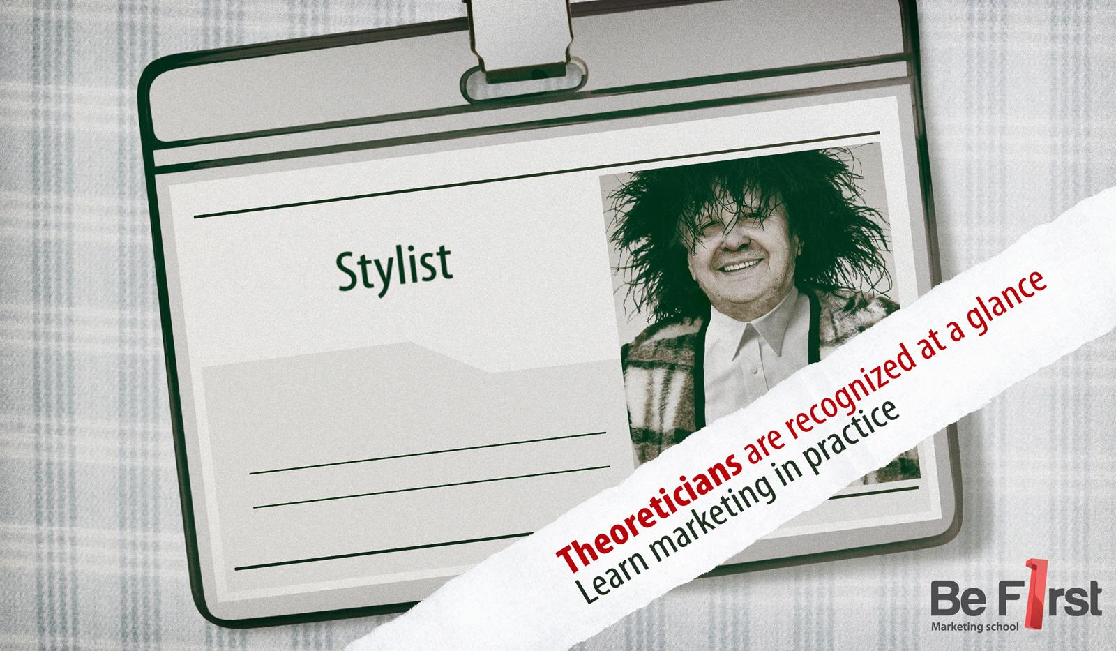 Be first Print Ad -  Stylist