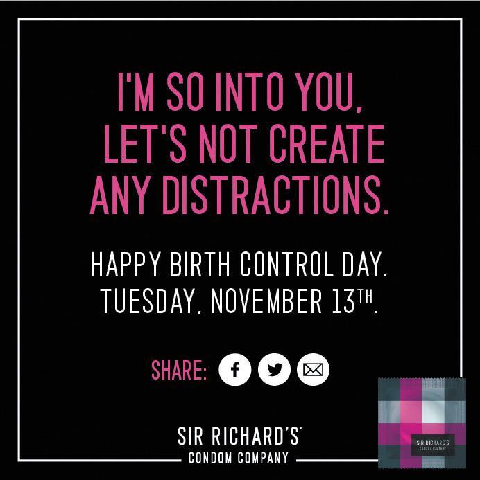 Sir Richard's Condoms Print Ad -  Happy Birth Control Day, 4