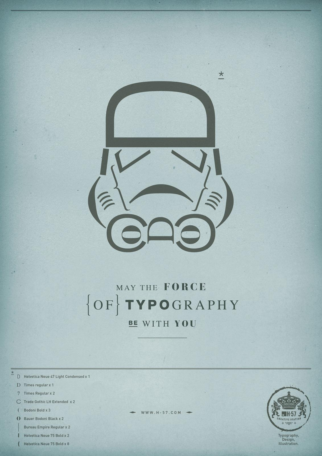 H-57 Print Ad -  The Force of Typography, Stormtrooper