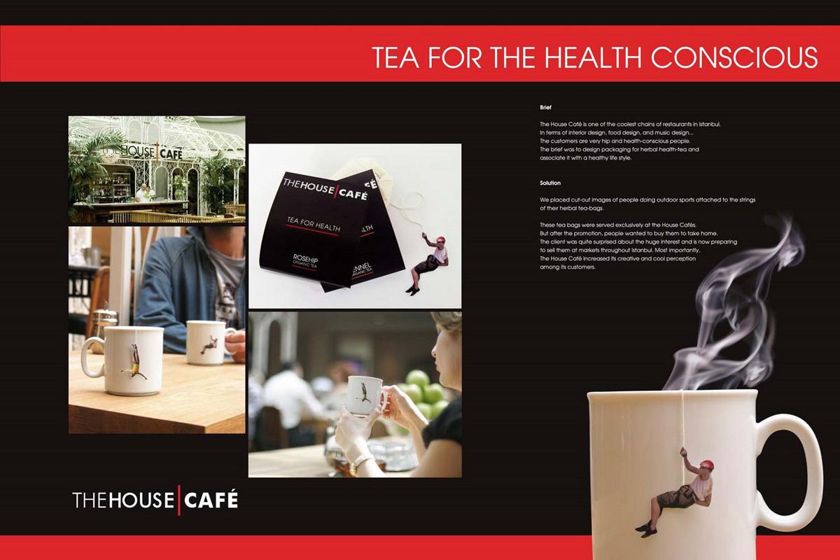 The House Cafe Ambient Ad -  Tea for health
