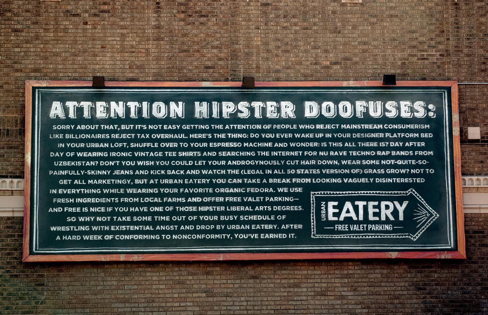 Urban Eatery Outdoor Ad -  Attention Hipster Doofuses