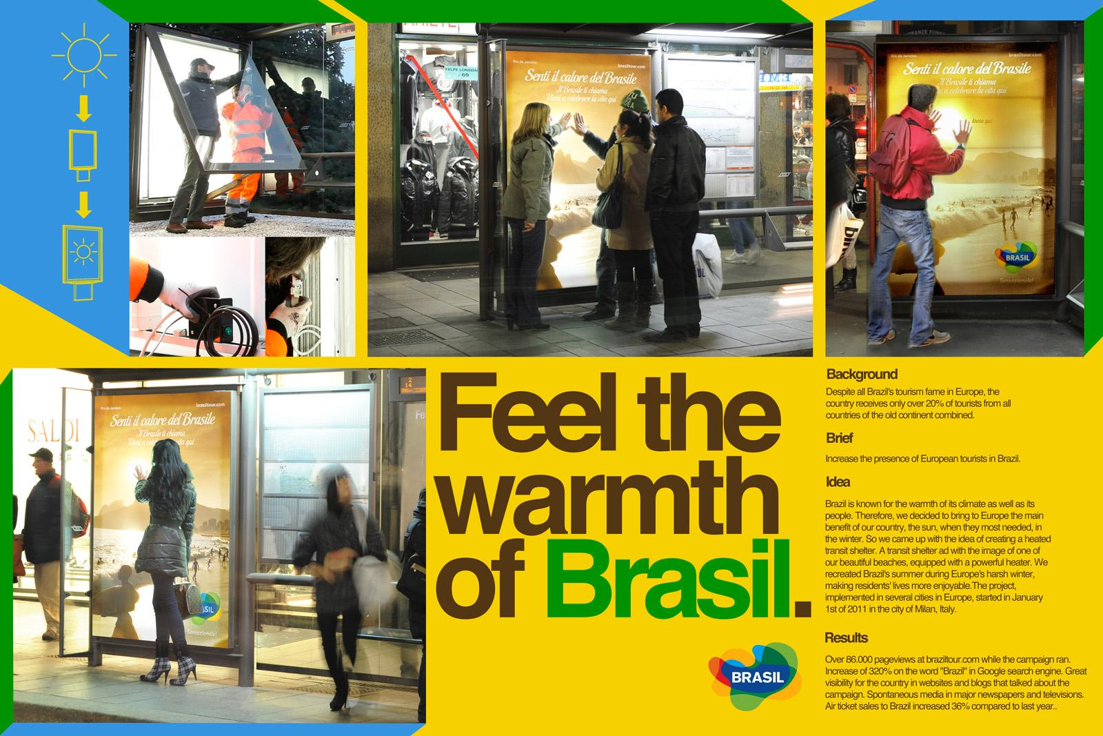 Embratur Outdoor Ad -  Fell the warmth of Brasil