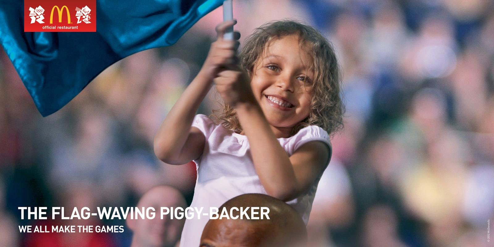 McDonald's Outdoor Ad -  We All Make the Games, The Flag-Waving Piggy-Backer