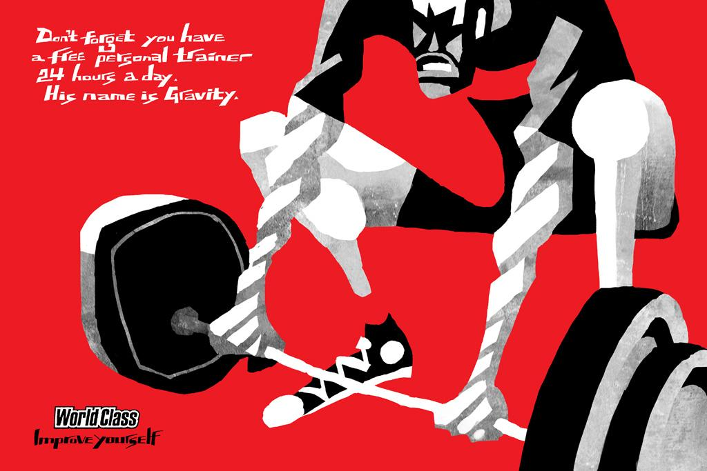 World Class Gyms Print Ad -  Gravity