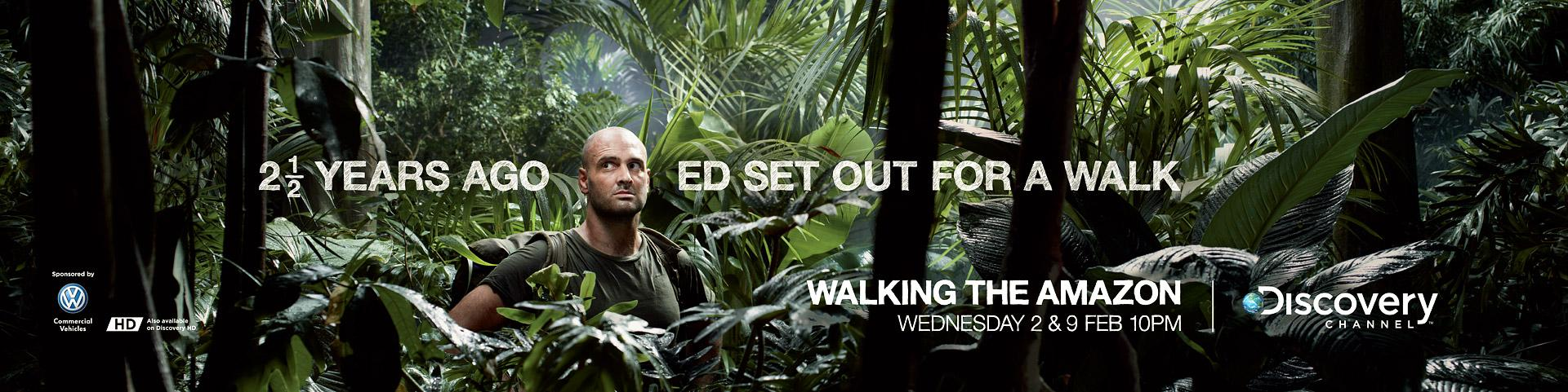 Discovery Channel Outdoor Ad -  Walking The Amazon